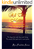 All That Matters: Prequel to Book 4: Where Your Heart Belongs