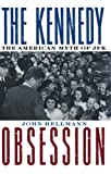 The Kennedy Obsession