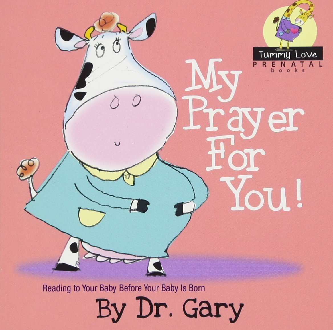 Read Online My Prayer for You! Tummy Love Prenatal Book Series PDF