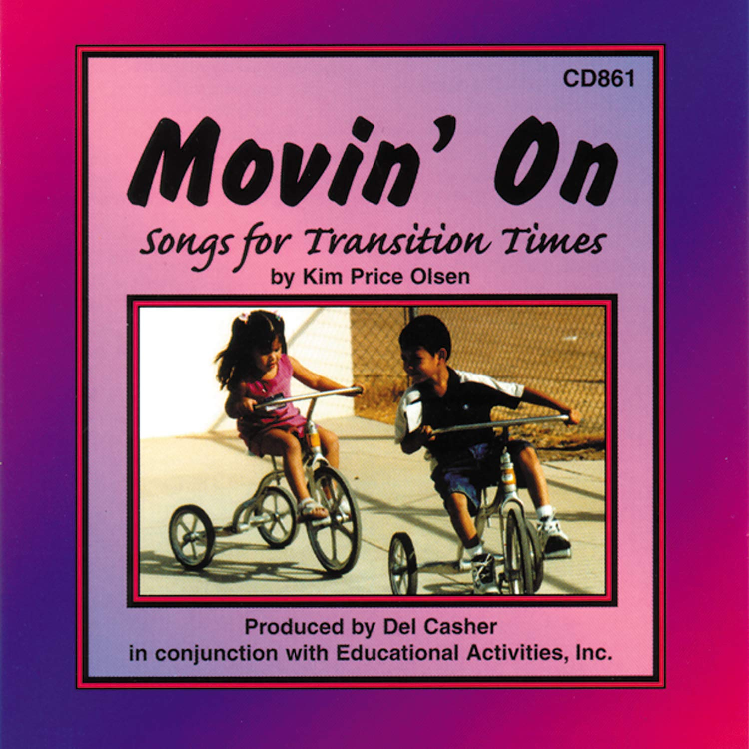 8 to Kindergarten Grade Educational Activities ETACD861-A1B1 Moving On Songs for Transition Times Music CD
