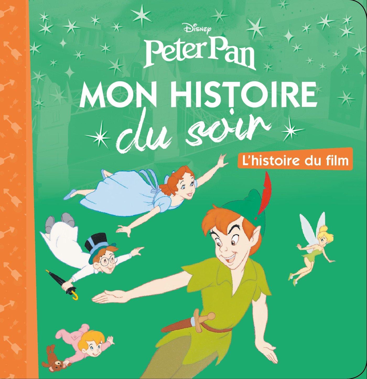 Peter Pan Mon Histoire Du Soir French Edition Walt