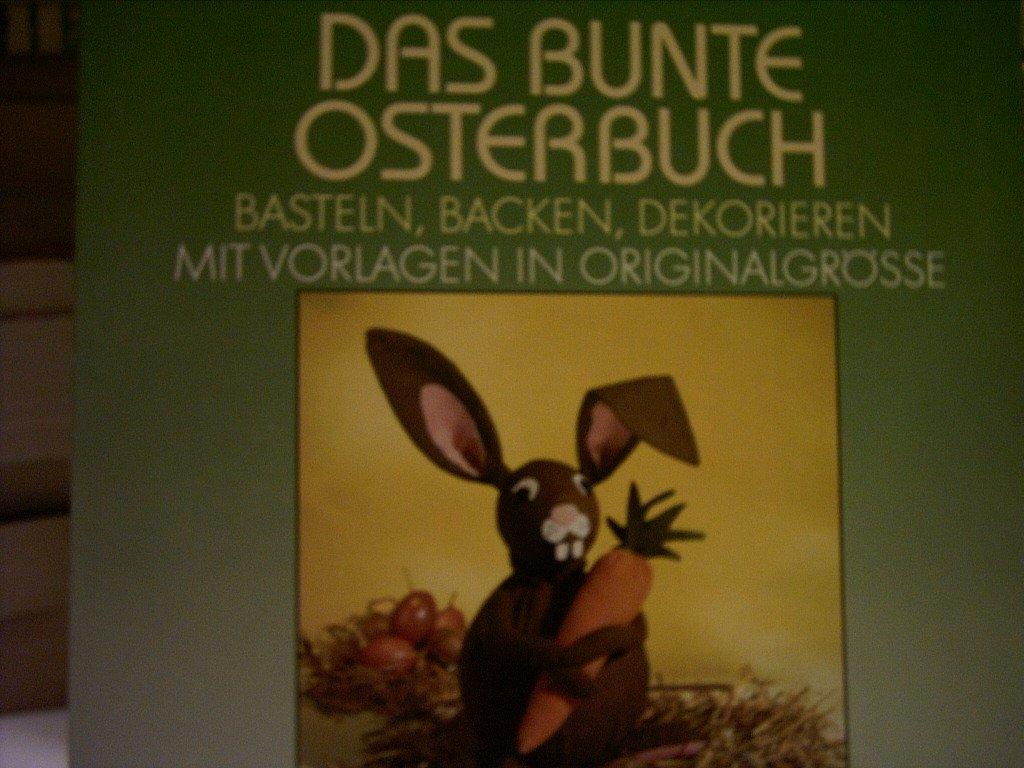 Das bunte Osterbuch