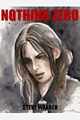 Nothing Zero (The Undead Chronicles Book 3) Kindle Edition