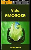 Vida Amorosa: E-book Vida Amorosa (Auto Ajuda)