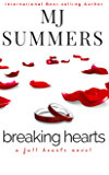 Breaking Hearts (Full Hearts Book 4)