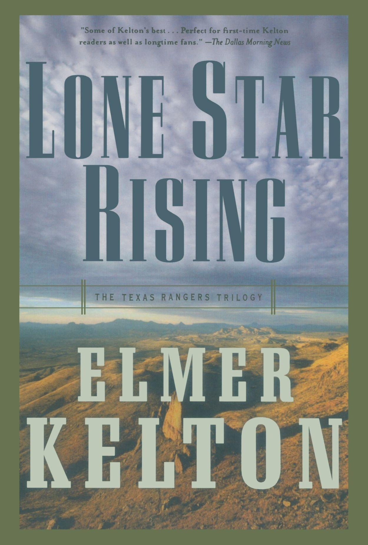 Lone Star Rising Rangers Trilogy