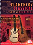 Flamenco Classical Guitar Tradition. Partitions pour Guitare, Tablature Guitare