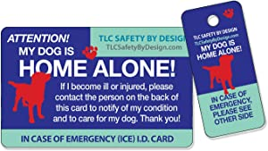 My Dog is Home Alone Pet Alert Emergency ICE ID Plastic Wallet Card and Keytag with Emergency Contact Call Card (Qty. 1)