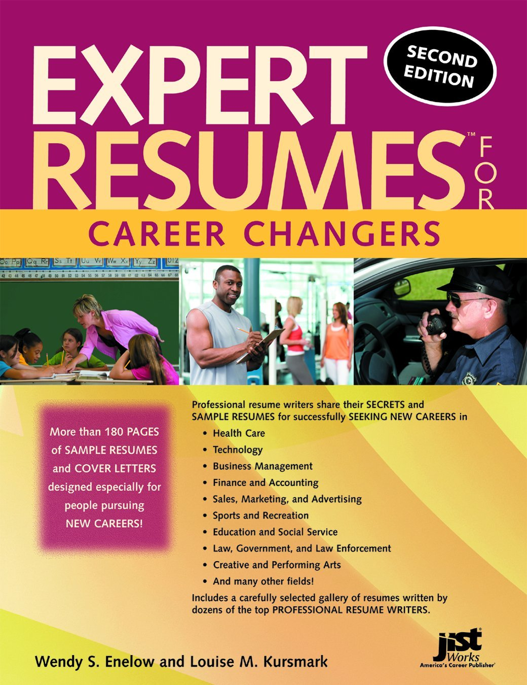 expert resumes for career changers 2nd ed wendy s enelow and louise m kursmark 9781593577810 amazoncom books