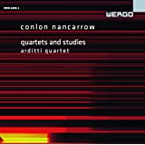 Conlon Nancarrow: Quartets & Studies