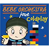 Bebe Orchestra Joue Coldplay