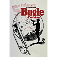 Five-Minute Guaranteed Bugle Course book cover