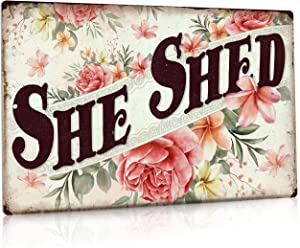 Putuo Decor She Shed Decor, Farmhouse Wall Sign for Home, Kitchen, Garden, Women Cave, Gift for Girlfriend, Ladies, 12x8 Inches Aluminum Metal Sign