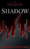 Shadow: Defenders MC
