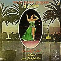 Belly Dance Fantasy (Ahla El Rakassat)
