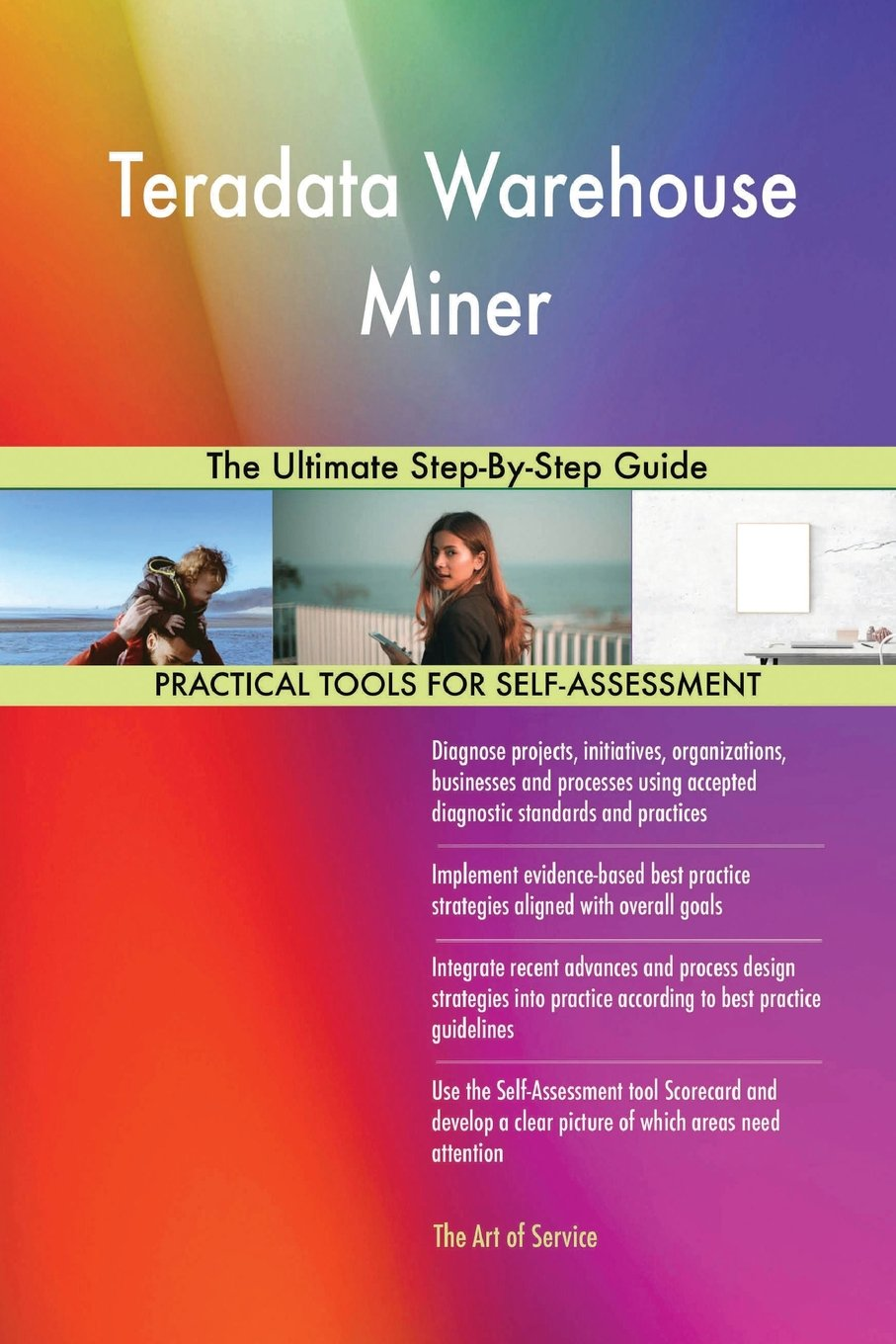 60209890c37 Teradata warehouse miner the ultimate step guide paperback may jpg 907x1360  The ultimate miner