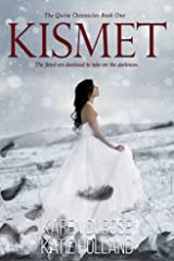 Kismet (The Quira Chronicles Book 1) Kindle Edition