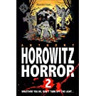 More Horowitz Horror: v. 2: Eight Sinister Stories You'll Wish You'd Never Read