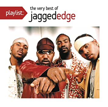list of all jagged edge songs