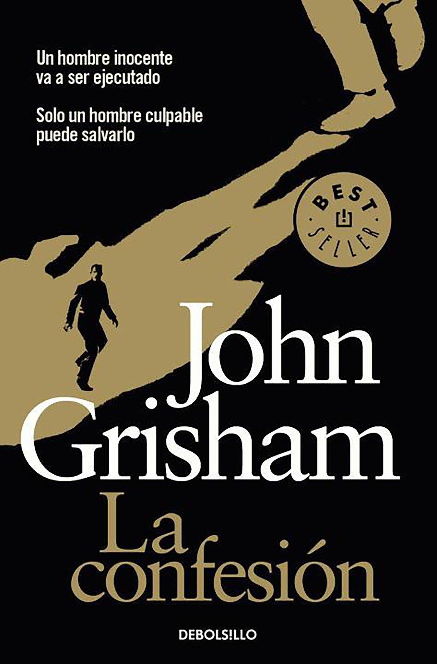 La confesión / The Confession (Best Seller (Debolsillo)) (Spanish Edition)