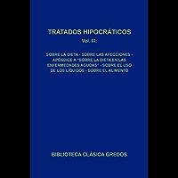 Tratados hipocráticos III (Biblioteca Clásica Gredos nº 91)