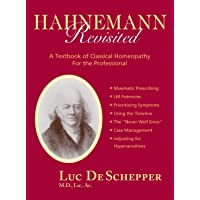 Hahnemann Revisited (Kearney/Bandley Professional Series)