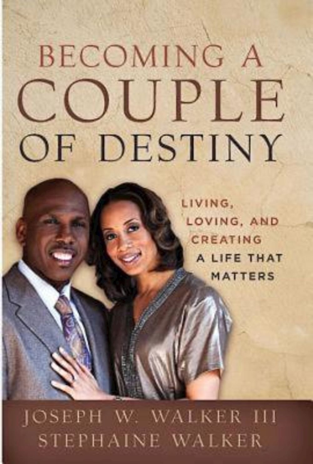 Read Online Becoming a Couple of Destiny: Living, Loving, and Creating a Life that Matters ebook