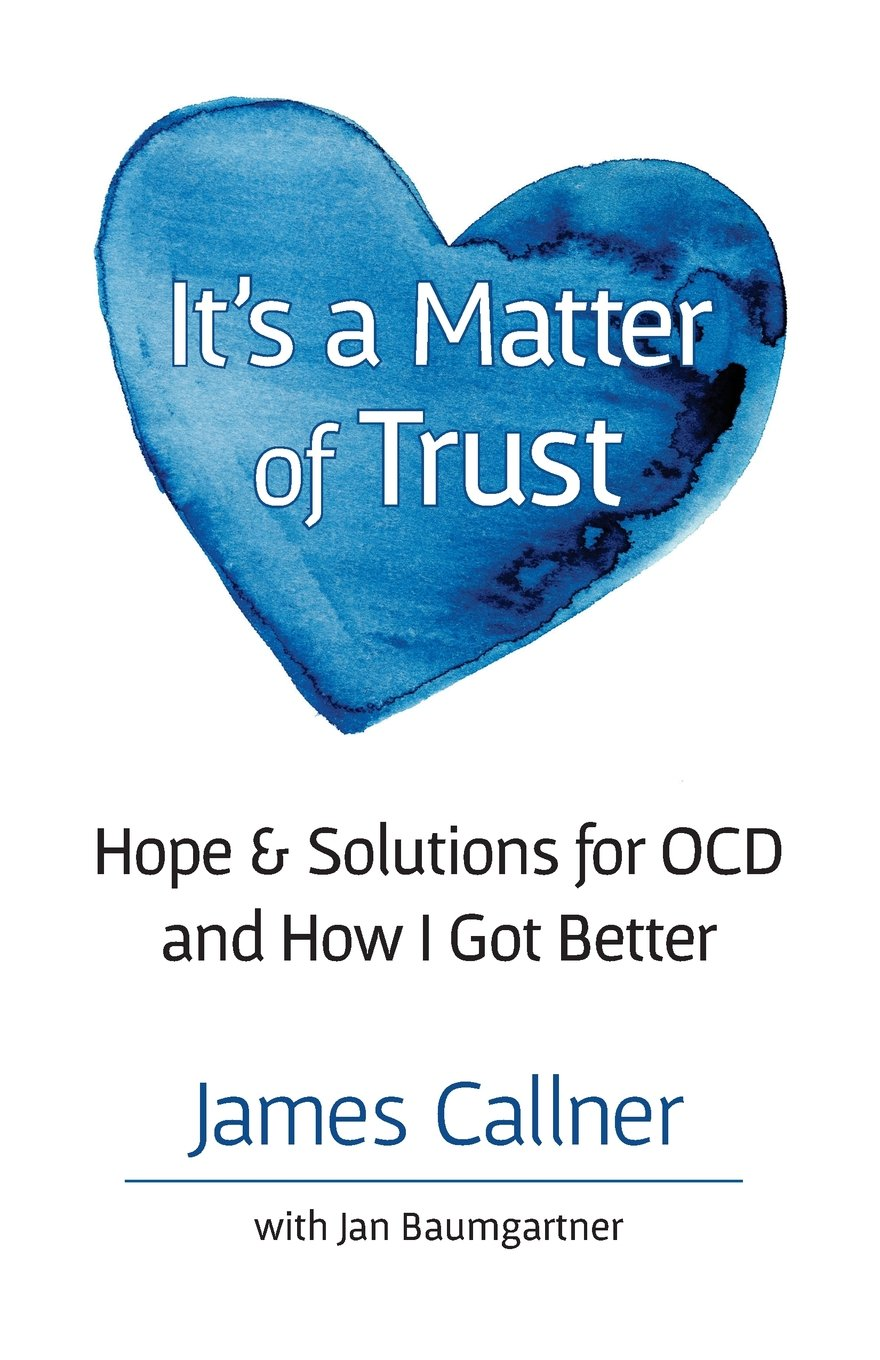Amazon.com: It\'s a Matter of Trust: Hope & Solutions for OCD and How ...