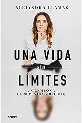 Una vida sin límites: Un camino a la serenidad del Tao Edición Kindle