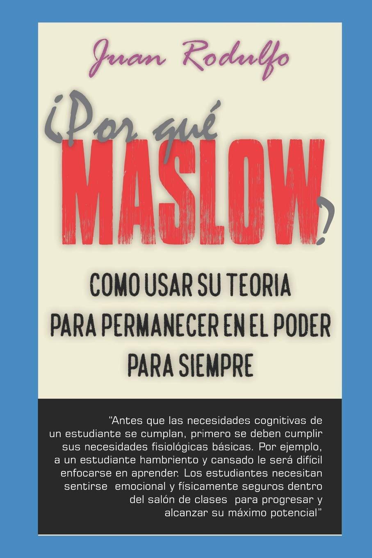 Por Qué Maslow Spanish Edition Juan Rodulfo