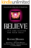 Believe: ...it's like glitter for your soul. (The Nurtured Woman Book 2)