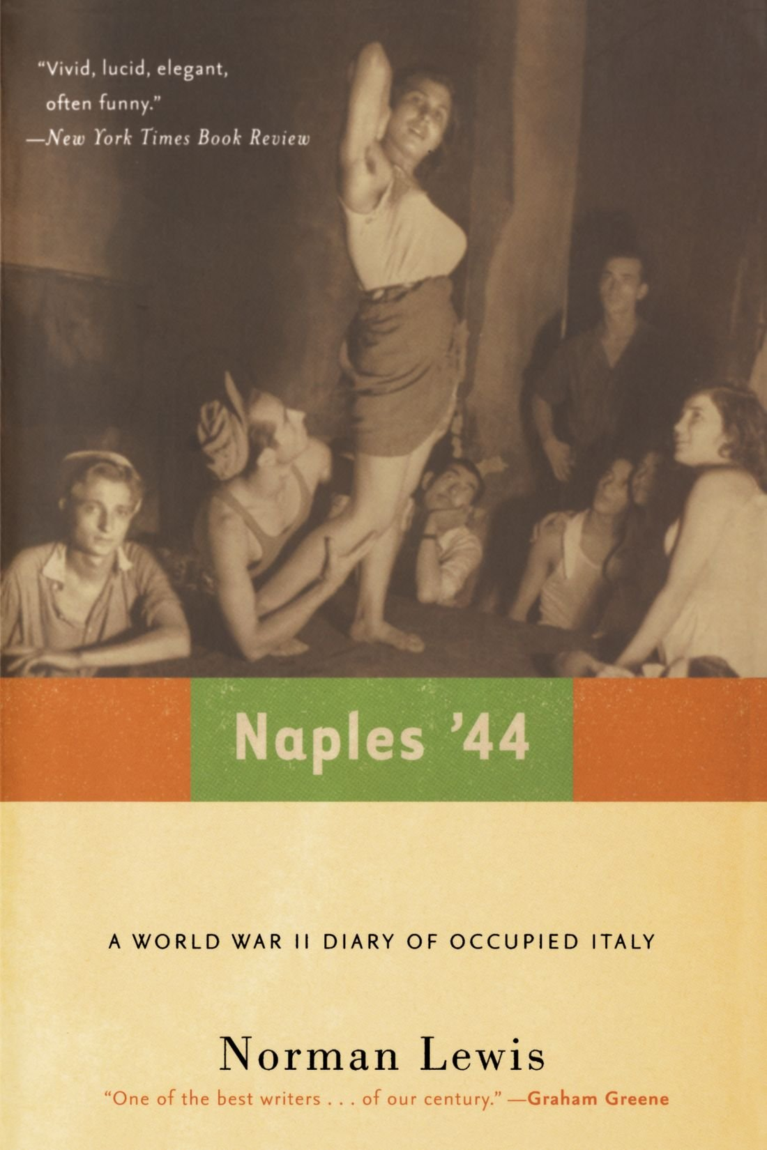 Amazon.com: Naples '44: A World War II Diary of Occupied Italy  (9780786714384): Norman Lewis: Books