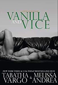 Vanilla and Vice (Empire Sevens Book 1)