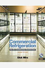 Commercial Refrigeration: For Air Conditioning Technicians (Book Only) Kindle Edition