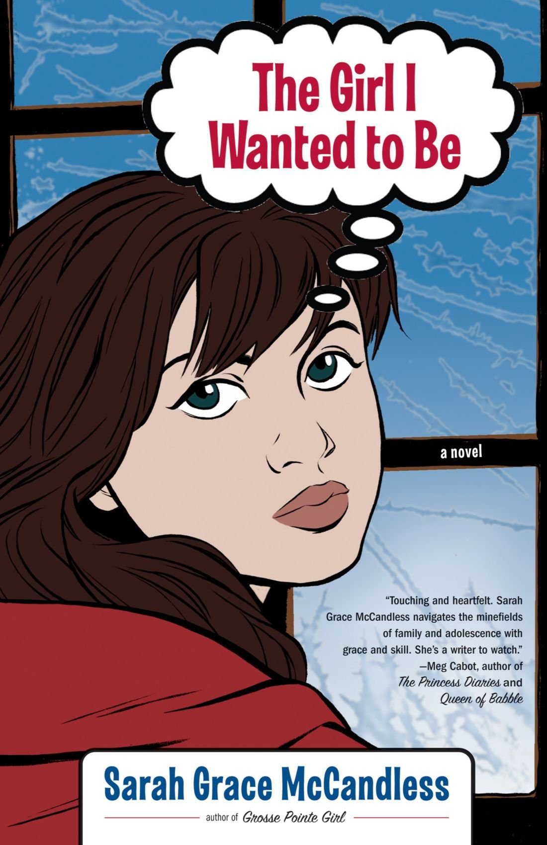The Girl I Wanted To Be: A Novel: Sarah Grace Mccandless: 9780743285186:  Amazon: Books