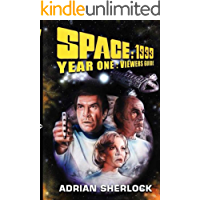 Space:1999 Year One Viewer's Guide