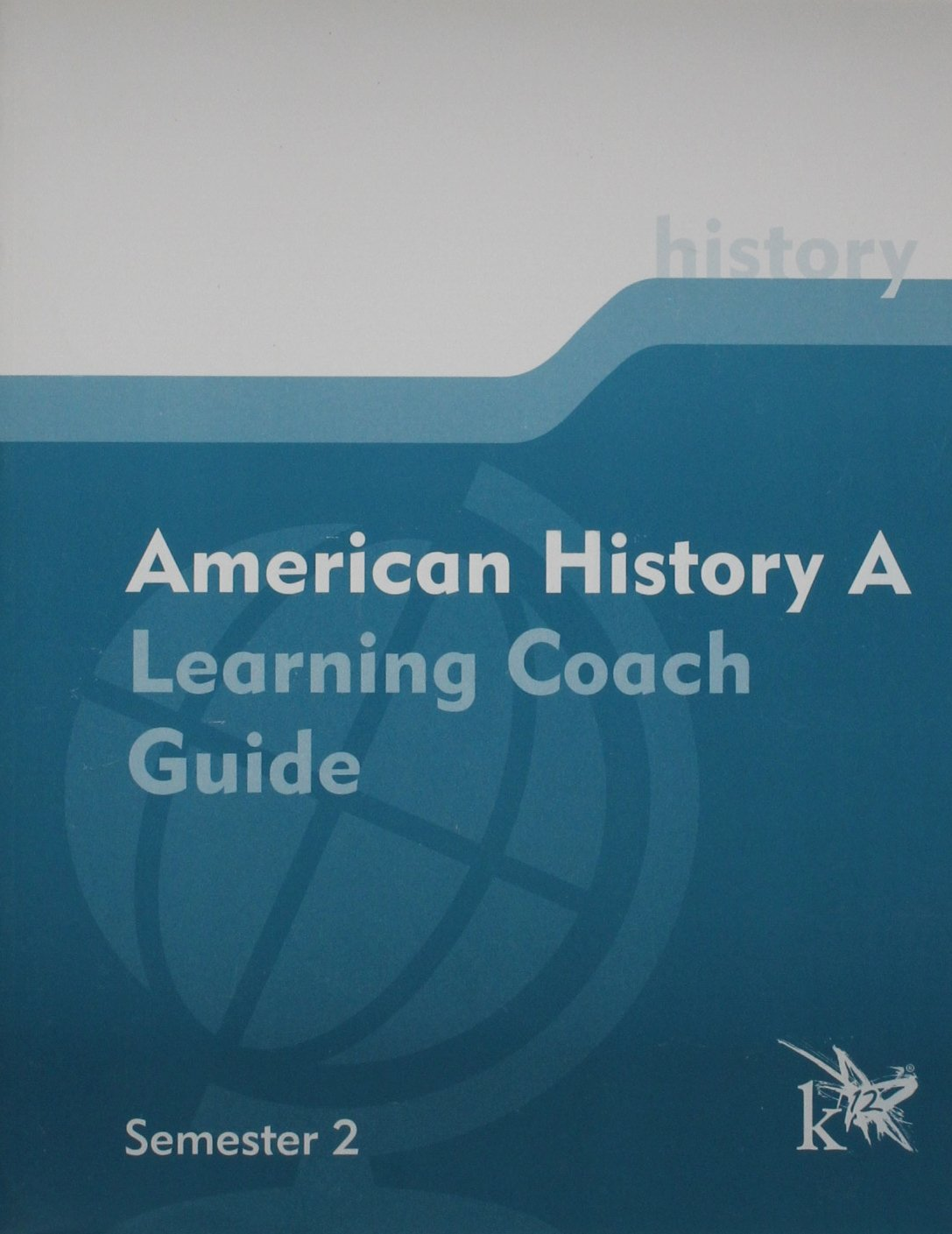Download K12 American History A: Learning Coach Guide (Semester 2) Paperback pdf