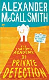 The Limpopo Academy Of Private Detection (No. 1 Ladies' Detective Agency)