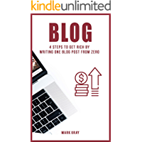 Blog: 4 Steps To Get Rich by Writing One Blog Post from Zero (Blog 4 Steps)