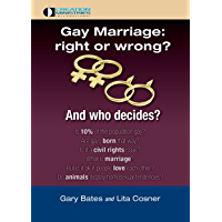 Gay Marriage: right or wrong? And who decides?