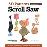 3-D Patterns for the Scroll Saw, Revised Edition: Time-Saving Tips & Ready-to-Cut Patterns for 44 Unique Projects (Fox Chapel