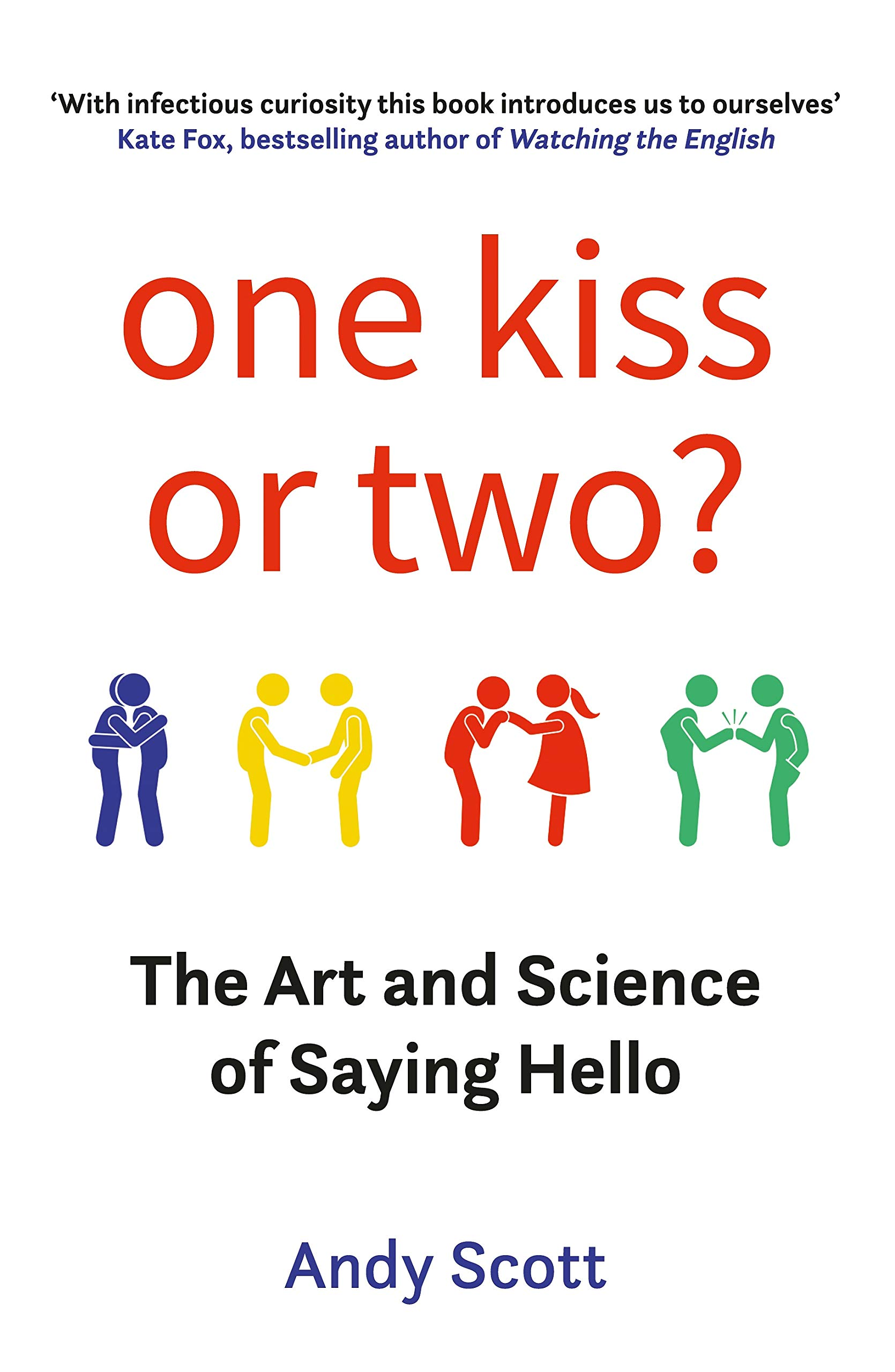 One Kiss or Two?: The Art and Science of Saying Hello: 9780715653197:  Amazon.com: Books