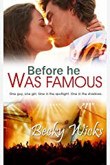 Before He Was Famous: Starstruck Book 1: A best friends romance (Starstruck series) Kindle Edition