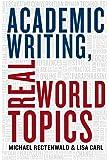Academic Writing, Real World Topics
