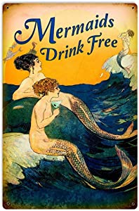 Losea Mermaids Drink Free Metal Tin Sign Wall Art Decor for Living Room Vintage Art Coffee Bar Signs Home Decor Gifts Decoration 8 x 12 inches