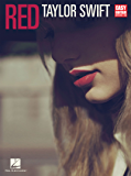 Taylor Swift - Red (Songbook): for Easy Guitar