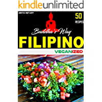 VEGAN COOKBOOK: FILIPINO VEGANIZED: 50 RECIPES