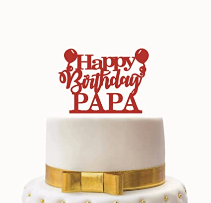 SYGA Red Happy Birthday Papa Cake Topper For Party Amazonin Home Kitchen