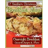 7 Southern Christmas Breakfast Ideas: Overnight Breakfast Casseroles & More