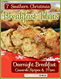 7 Southern Christmas Breakfast Ideas: Overnight Breakfast Casseroles & More